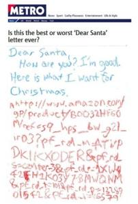 최근 영국의 메트로를 비롯한 많은 온라인 매체들이 한 어린이가 산타에게 쓴 편지라고 보도한 바이럴 콘텐츠. 하지만 2년 전 미국의 코미디언이 쓴 것으로 밝혀졌다.